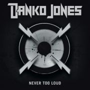 Never Too Loud}