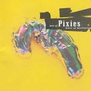 Best of Pixies: Wave of Mutilation