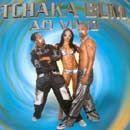 Tchaka Bum: ao Vivo