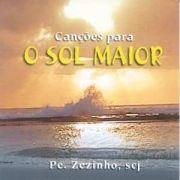 Canções Para o Sol Maior}