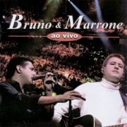 Bruno & Marrone (Ao Vivo)