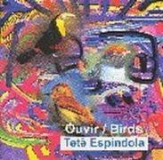 Ouvir / Birds}