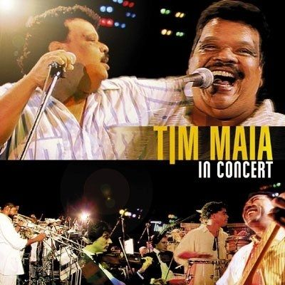 Imagem do álbum In Concert do(a) artista Tim Maia