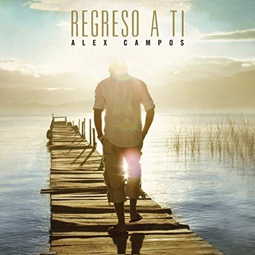Imagem do álbum Regreso a Ti do(a) artista Alex Campos