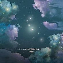 Present: YOU & ME Edition