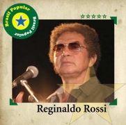 Brasil Popular: Reginaldo Rossi