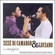 Zezé Di Camargo & Luciano & Amigos}