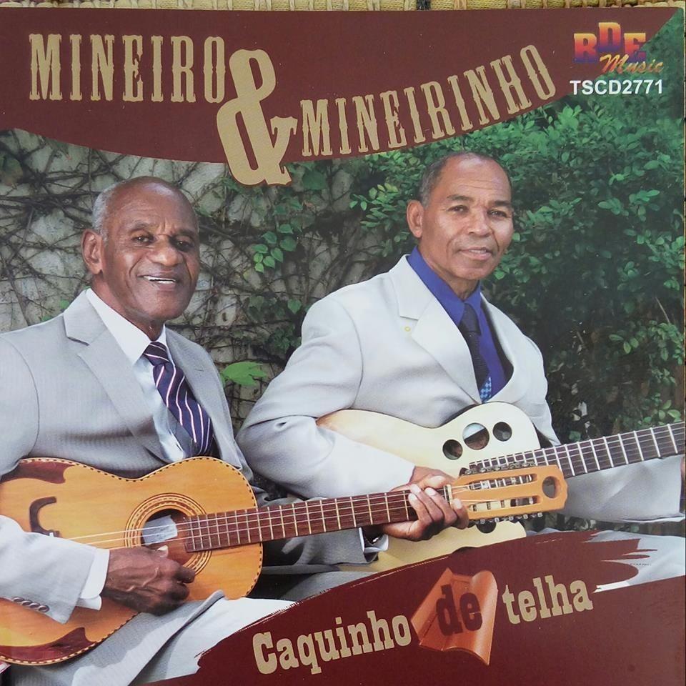 mineiro e mineirinho discografia