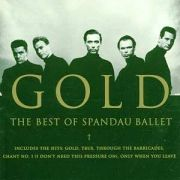 Gold the Best of Spandau Ballet