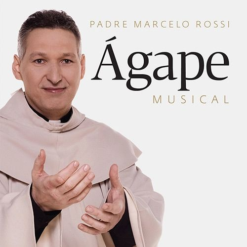 musicas do cd agape padre marcelo