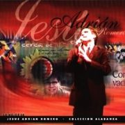 Lo Mejor de Jesús Adrián Romero - Colección Adoración