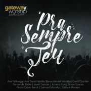 Gateway Worship  / Pra Sempre Teu