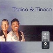 Warner 25 Anos: Tonico e Tinoco