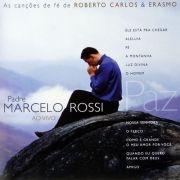 Paz - As Canções de Fé de Roberto Carlos e Erasmo (Ao Vivo)