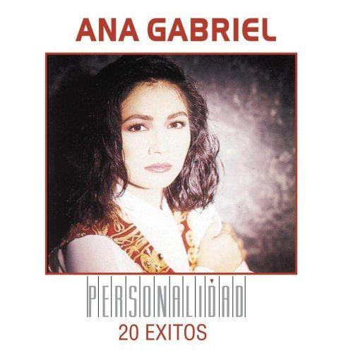 Personalidad 20 Exitos Discografia De Ana Gabriel Letras Mus Br
