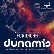 Fornalha // Dunamis - Março 2015