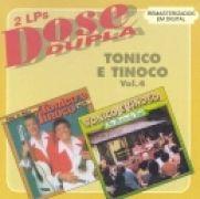 Dose Dupla: Tonico & Tinoco - Vol. 4}