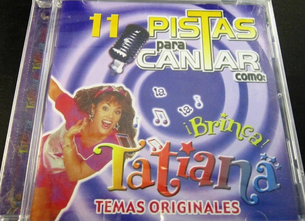 Brinca: 11 Pistas Para Cantar Con Tatiana