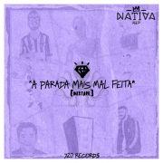 A Parada Mais Mal Feita (Mixtape)}