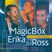 Magic Box, Erika, DJ Ross  Live In Brazil