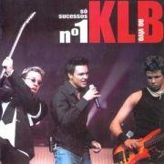 KLB Ao Vivo - Só Sucessos Nº 1