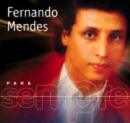 Para Sempre: Fernando Mendes