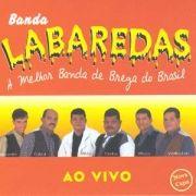 BANDA LABAREDAS - AO VIVO