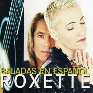 musicas de roxette em espanhol