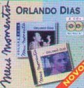 Meus Momentos: Orlando Dias