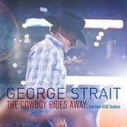 The Cowboy Rides Away: Live From At&...