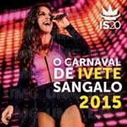 O Carnaval de Ivete Sangalo 2015}
