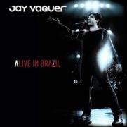 Alive In Brazil }