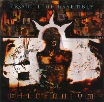 Imagem do álbum Millennium do(a) artista Front Line Assembly