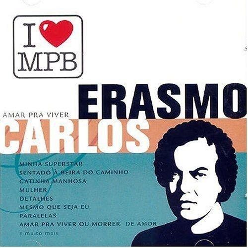 I Love MPB: Erasmo Carlos