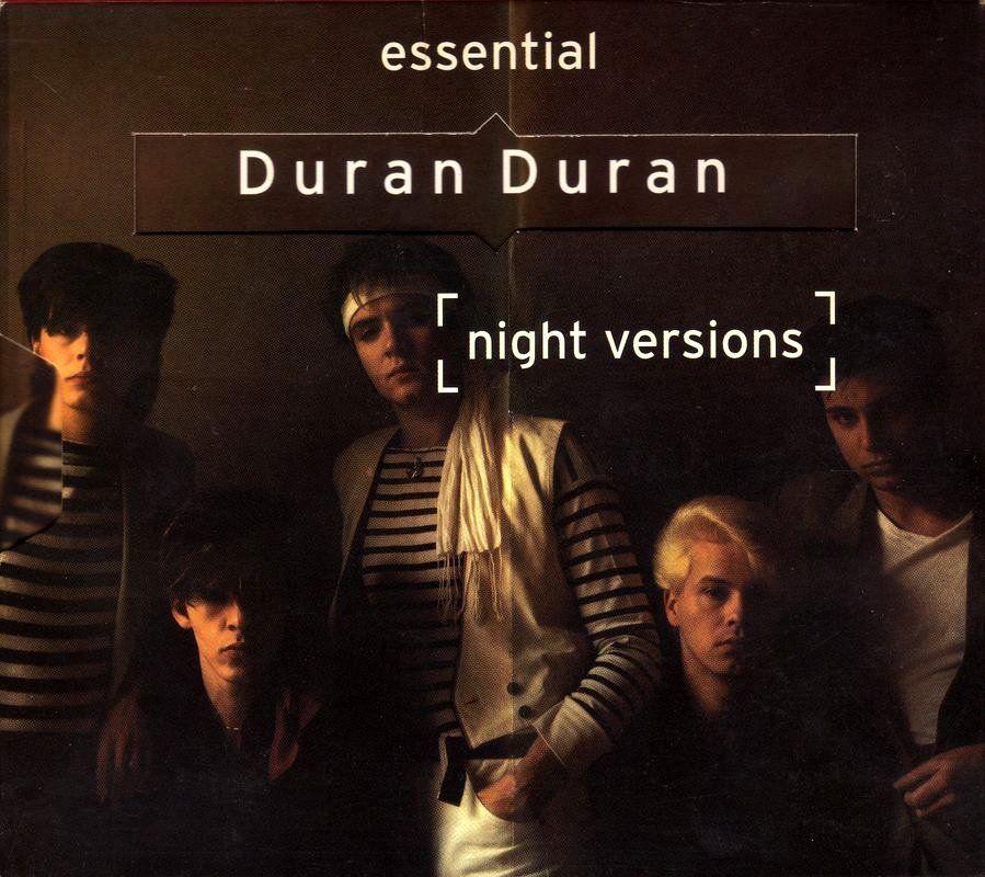 Night Versions: The Essential Duran Duran