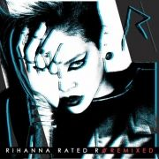 Rated R (Remixed)