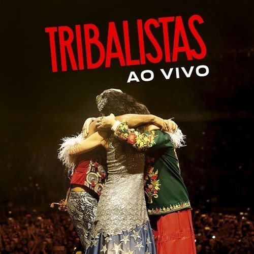 Imagem do álbum Tribalistas Ao Vivo do(a) artista Tribalistas