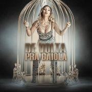 De Volta Pra Gaiola