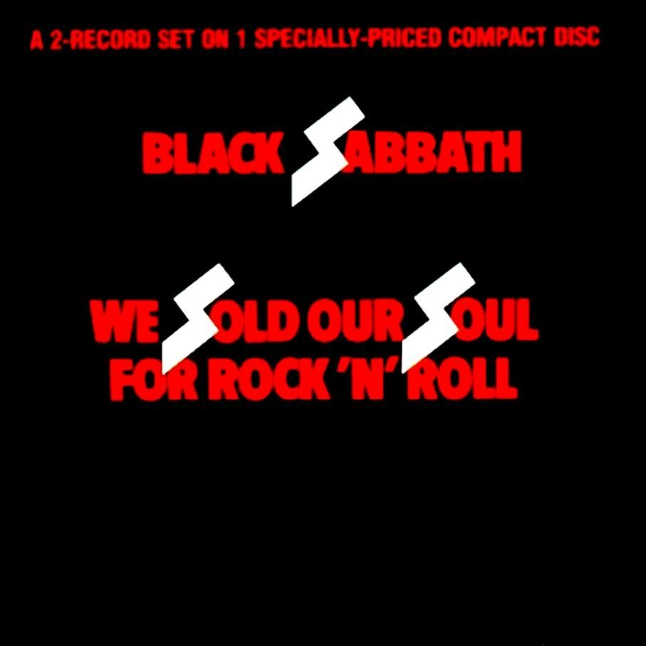 We Sold Our Soul for Rock and Roll