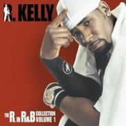 The R. in R&B;: Collection - Vol. 1