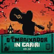 O Embaixador in Cariri, Vol. 2