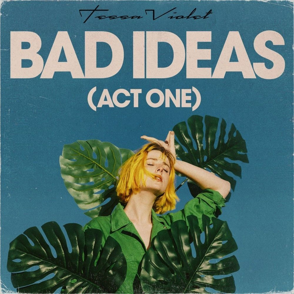 Bad Ideas (Act One)