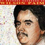 Grandes Sucessos de Wilson Paim}
