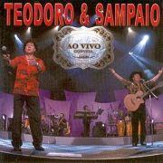 Teodoro & Sampaio Ao Vivo Convida