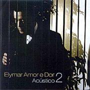 Alymar Amor e Dor: Acústico - Vol. 2}