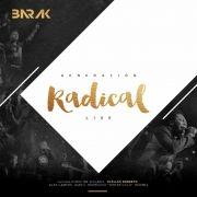 Generación Radical (Deluxe Edition)