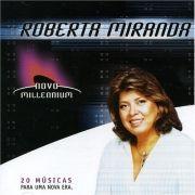 Novo Millennium: Roberta Miranda