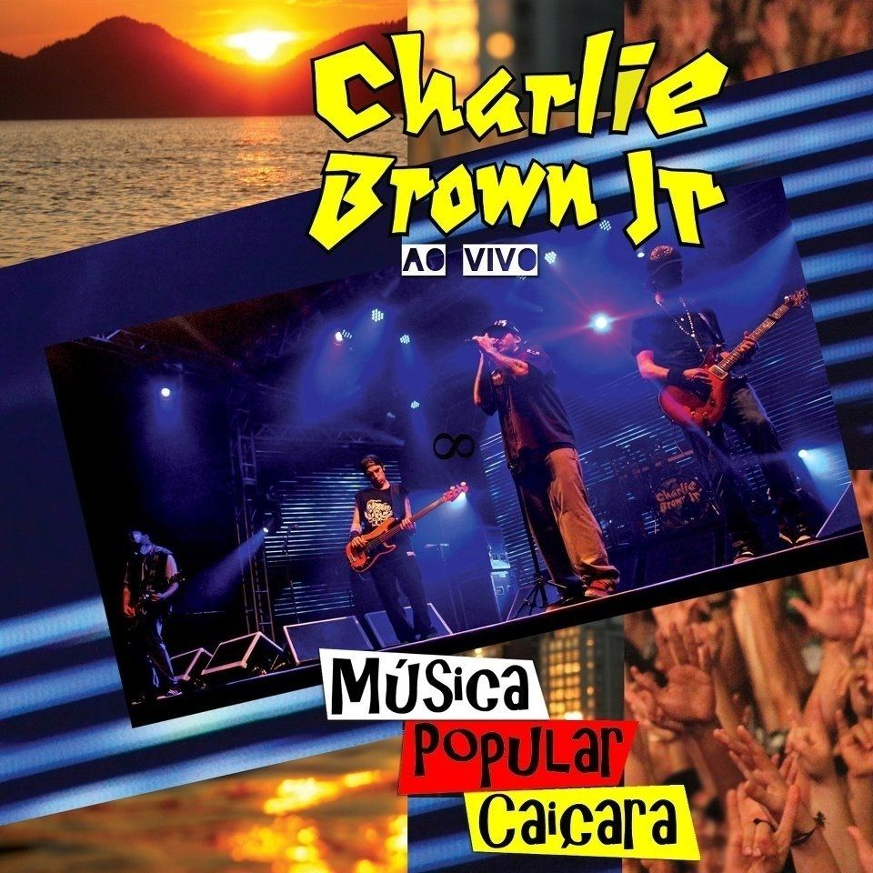 Imagem do álbum Música Popular Caiçara (Ao Vivo) do(a) artista Charlie Brown Jr.