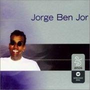 Warner 25 Anos: Jorge Ben Jor