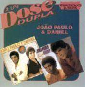 Dose Dupla: João Paulo & Daniel